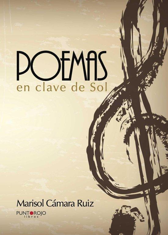 Bolcom Poemas En Clave De Sol Ebook Marisol Cámara Ruiz
