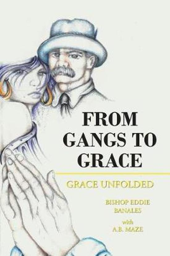 From Gangs to Grace