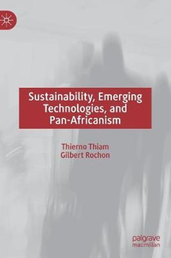 Sustainability, Emerging Technologies, and Pan-Africanism