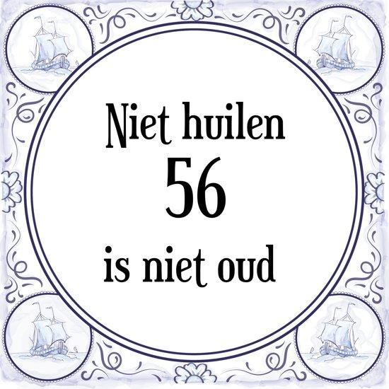 56 jaar bol.| Verjaardag Tegeltje met Spreuk (56 jaar: Niet huilen 56  56 jaar