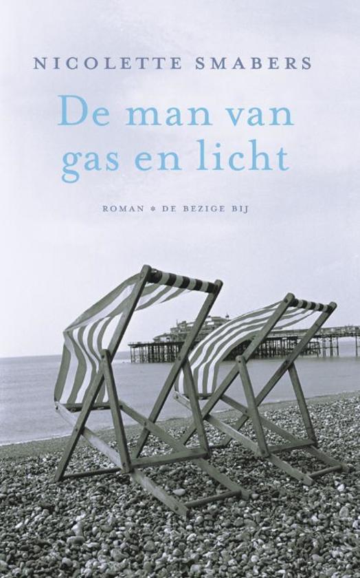 De Man Van Gas En Licht - Nicolette Smabers |