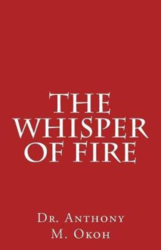 The Whisper of Fire