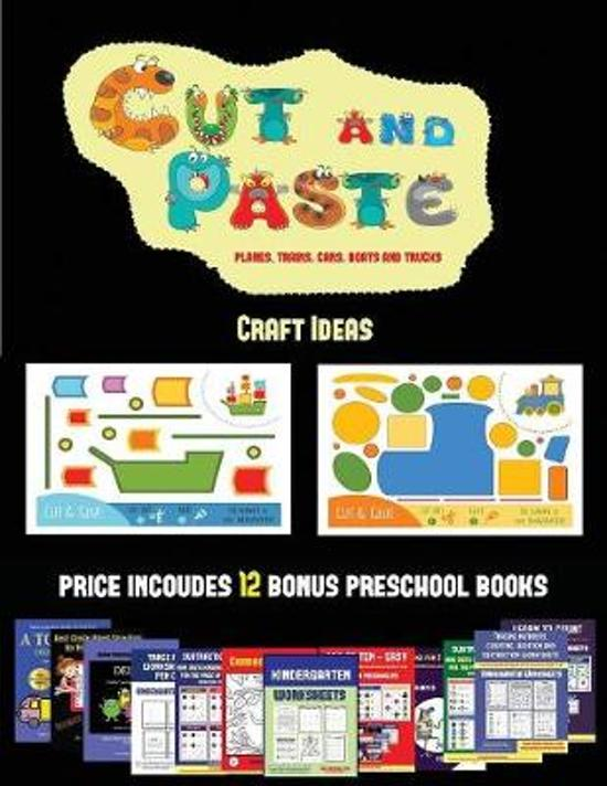 Craft Ideas (Cut and Paste Planes, Trains, Cars, Boats, and Trucks)