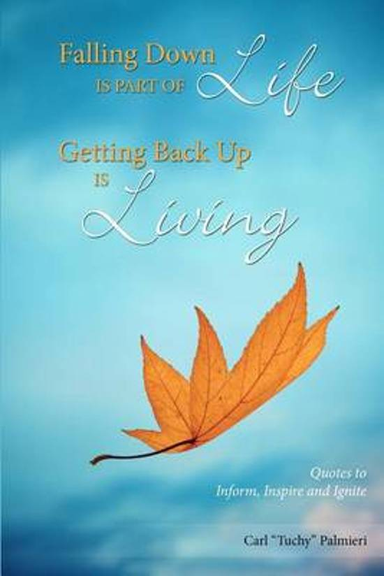 Bolcom Falling Down Is Part Of Life Getting Back Up Is Living