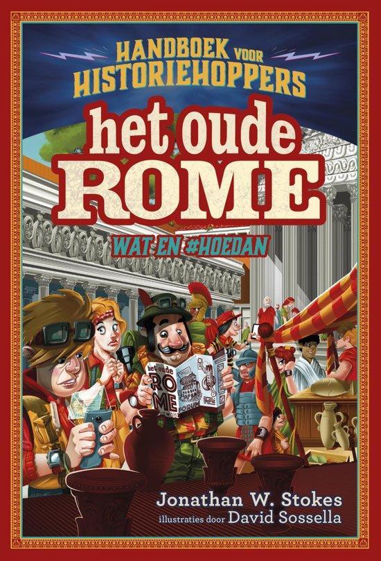Boek cover Handboek voor historiehoppers 1 - Het oude Rome van Jonathan W. Stokes (Hardcover)