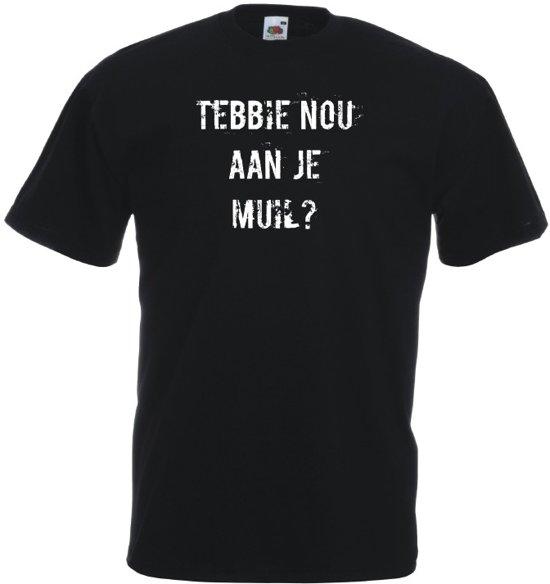 Mijncadeautje T-shirt - Tebbie nou aan je muil - Unisex Zwart (maat 3XL)