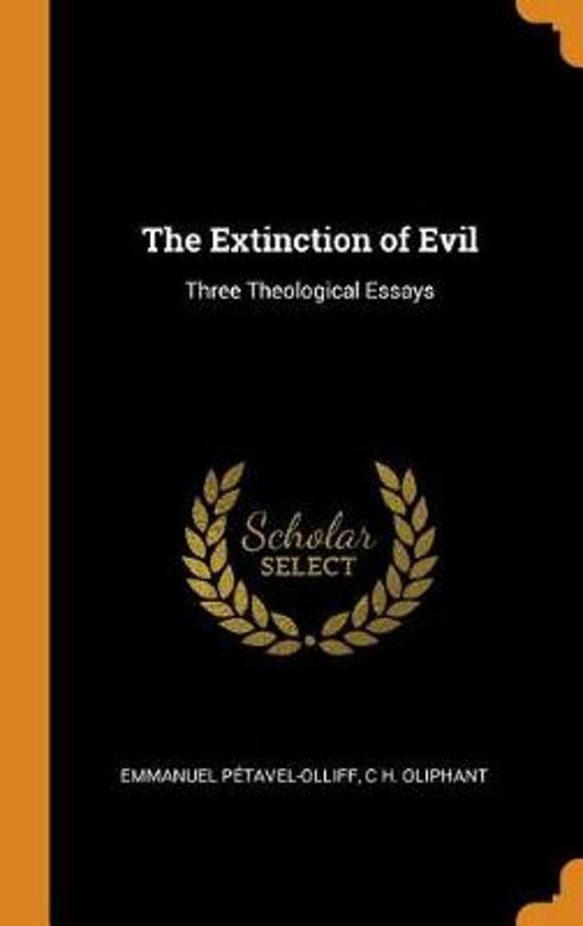 The Extinction of Evil