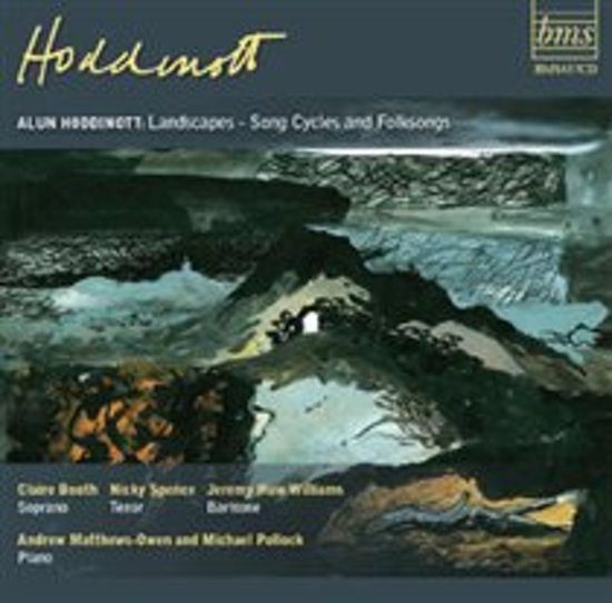 Hoddinott: Landscapes - Song Cycles & Folksongs