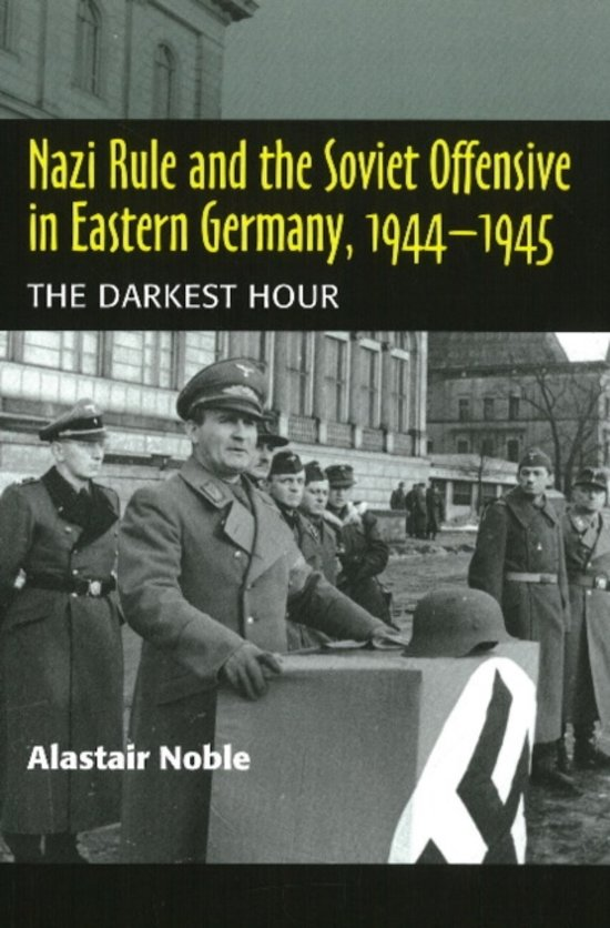 bol com | Nazi Rule and the Soviet Offensive in Eastern