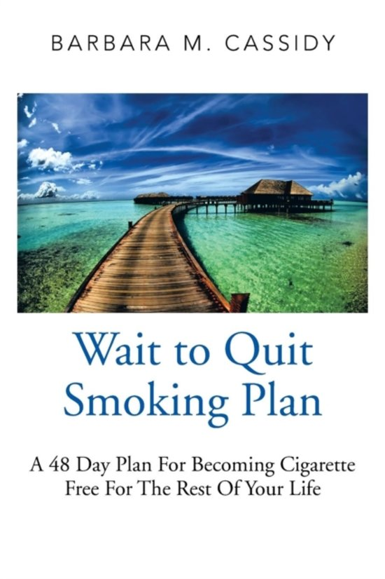 Wait to Quit Smoking