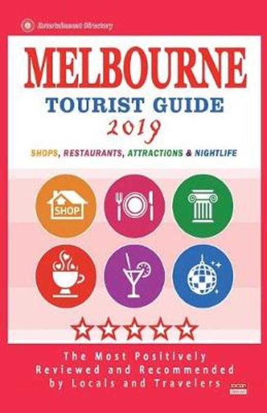 Melbourne Tourist Guide 2019