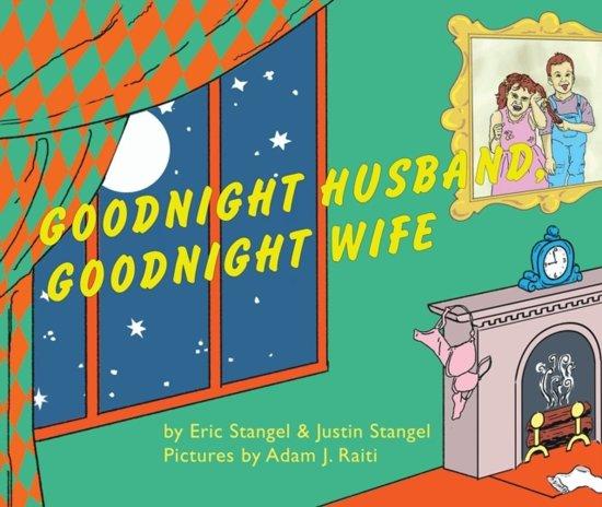 Bolcom Goodnight Husband Goodnight Wife Eric Stangel
