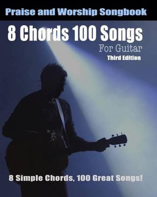 bol.com | 8 Chords 100 Songs Worship Guitar Songbook, Eric Michael ...