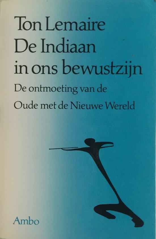 De indiaan in ons bewustzijn