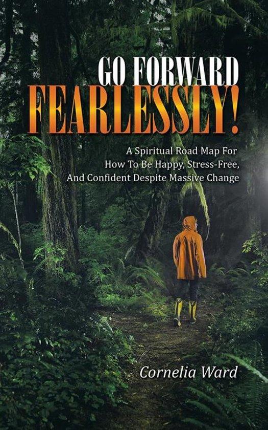 Go Forward Fearlessly!