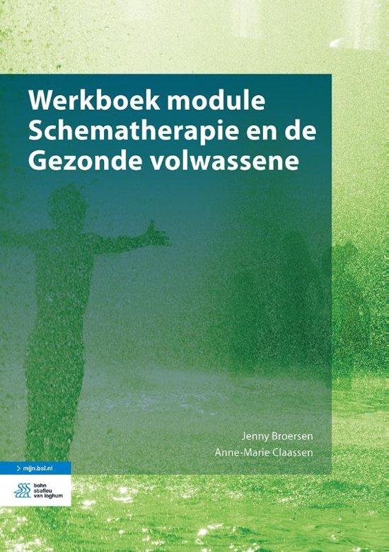 Boek cover Werkboek module Schematherapie en de Gezonde volwassene van Jenny Broersen (Paperback)