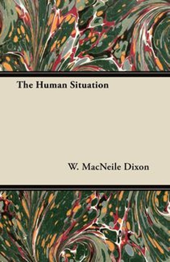 The Human Situation