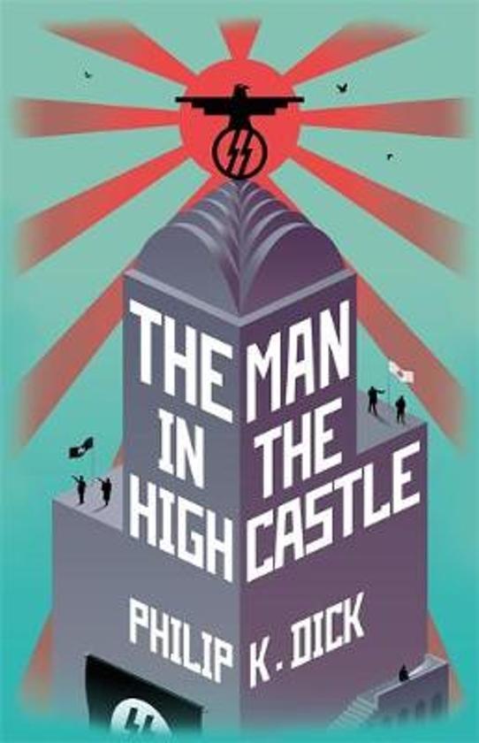 Boek cover The Man In The High Castle van Philip K. Dick (Hardcover)