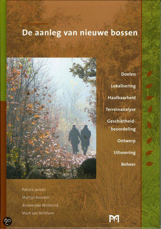Boek cover De Aanleg Van Nieuwe Bossen van Patrick Jansen (Hardcover)