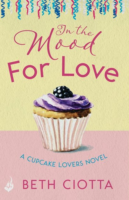 In The Mood For Love (Cupcake Lovers Book 4)