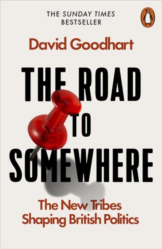 Boek cover The Road to Somewhere van David Goodhart