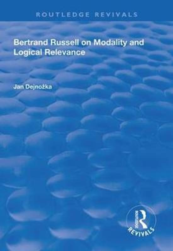 Bertrand Russell on Modality and Logical Relevance