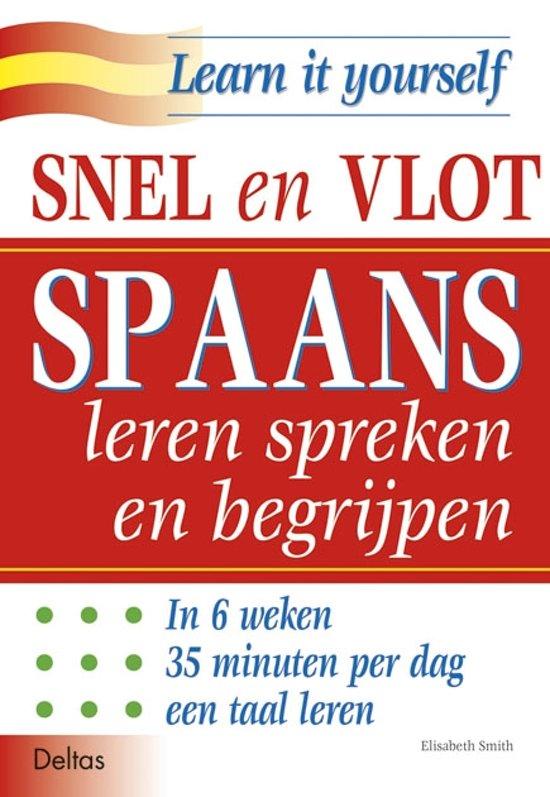 Boek cover Snel en vlot Spaans leren spreken en begrijpen van E. Smith (Paperback)