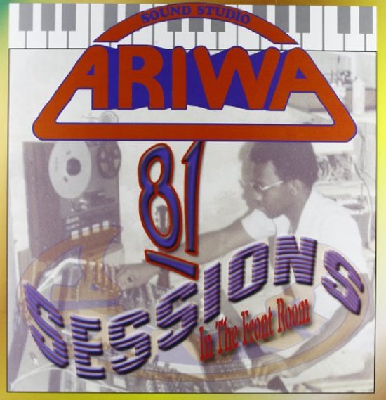 Ariwa Sounds 81 Sessions