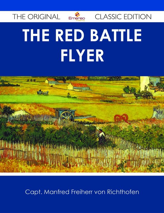 The Red Battle Flyer - The Original Classic Edition