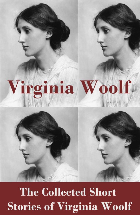 The Collected Short Stories of Virginia Woolf