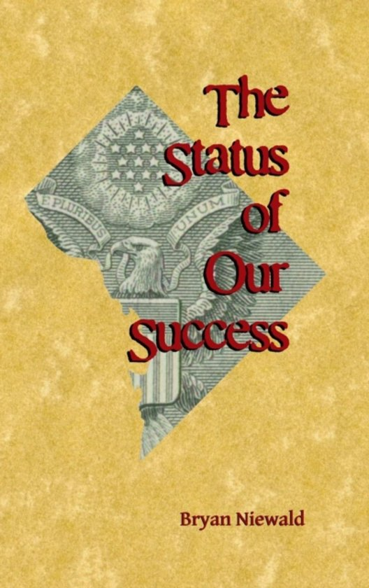 The Status of Our Success