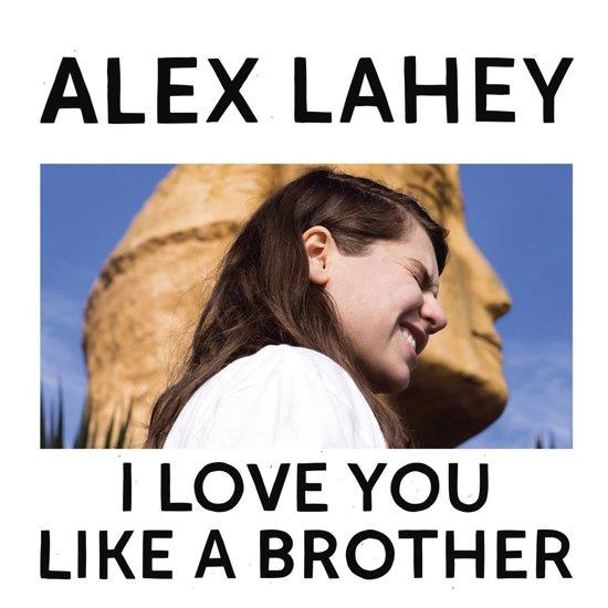 Bolcom I Love You Like A Brother Yellow Alex Lahey Muziek