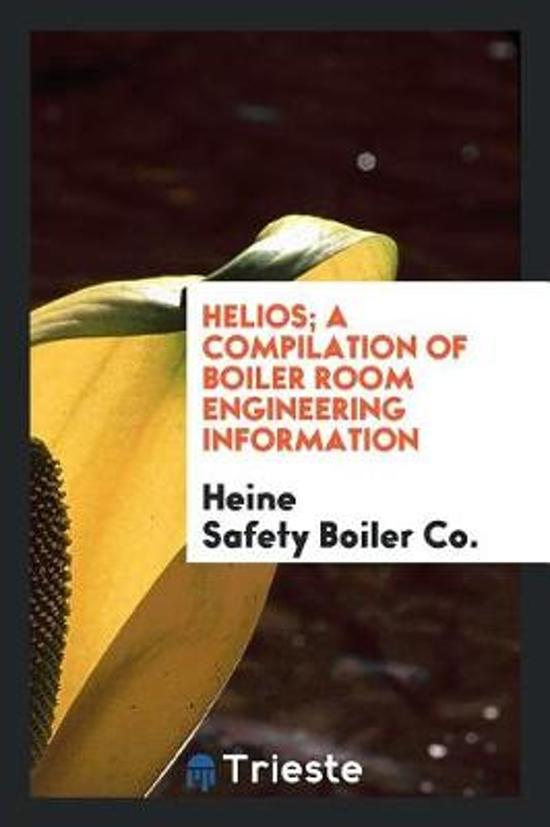 bol.com | Helios; A Compilation of Boiler Room Engineering ...