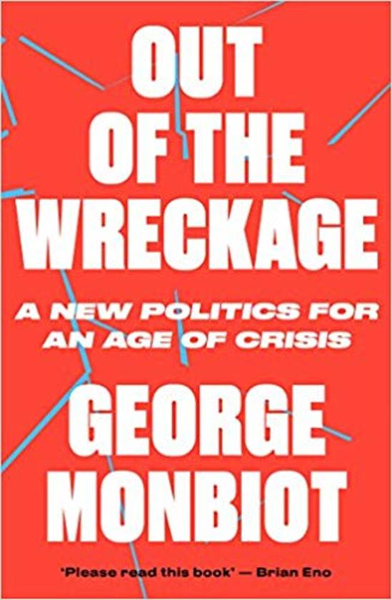 Boek cover Out of the Wreckage van George Monbiot (Paperback)