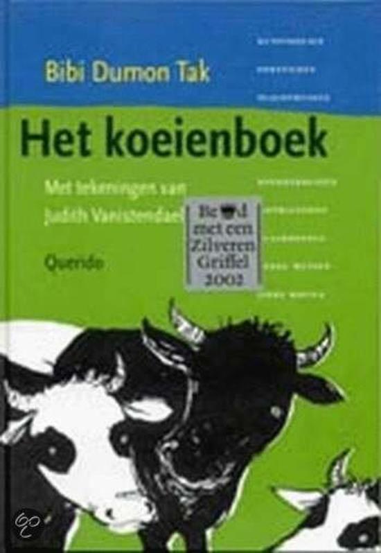 Boek cover Het Koeienboek van Bibi Dumon Tak (Hardcover)