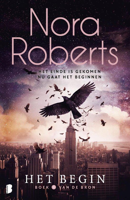 De Bron 1 - Het begin - Nora Roberts