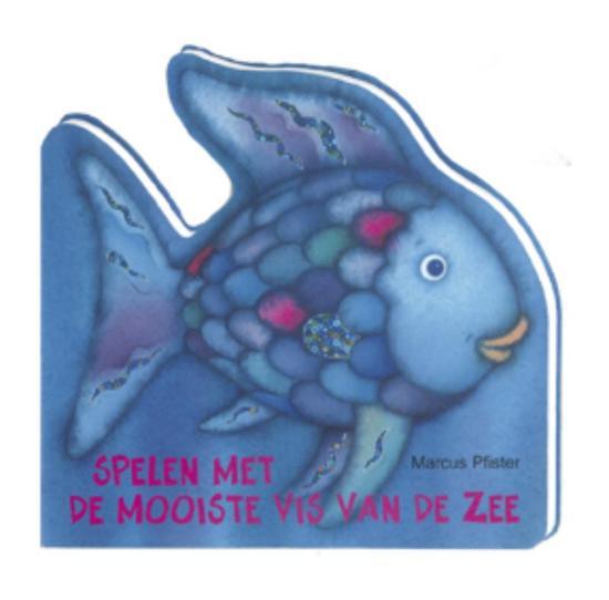 Boek cover Spelen met de mooiste vis van de zee van Marcus Pfister (Onbekend)