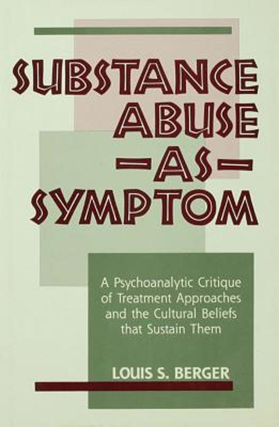 substance abuse approaches The role of cognitive therapies in substance abuse treatment the dynamics of substance abuse are fertile ground for the cognitive-based therapies frequently, a person chooses to use chemical substances as a means of modifying how they feel (self-medicating) or because of social pressures.