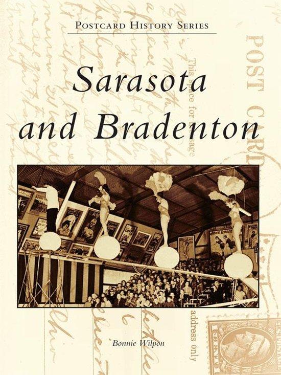Sarasota and Bradenton