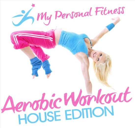 Aerobic Workout House Edition: