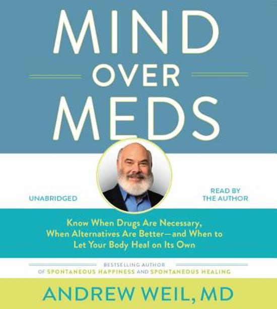 bol.com | Mind Over Meds, Andrew Weil Md | 9781478962922 | Boeken