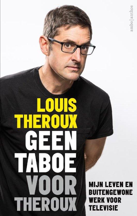Boek cover Geen taboe voor Theroux van Louis Theroux (Paperback)