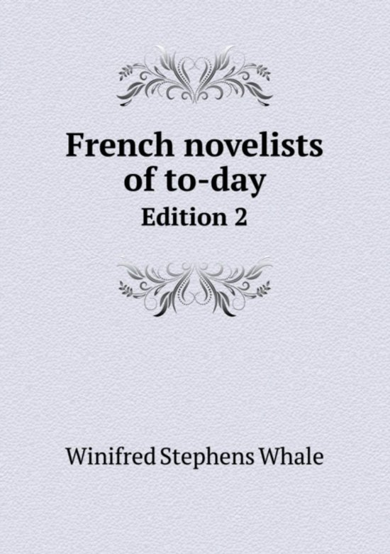 French Novelists of To-Day Edition 2