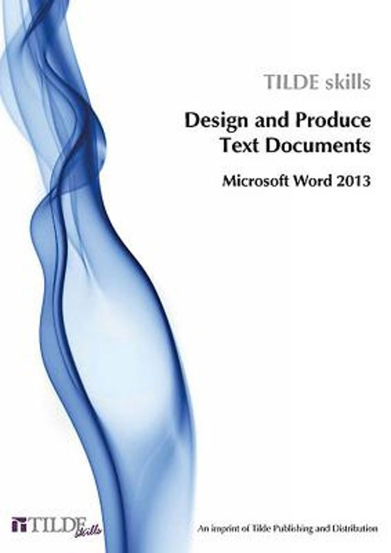 Design and Produce Text Documents