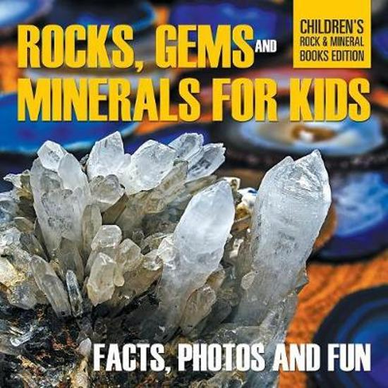 Rocks, Gems and Minerals for Kids