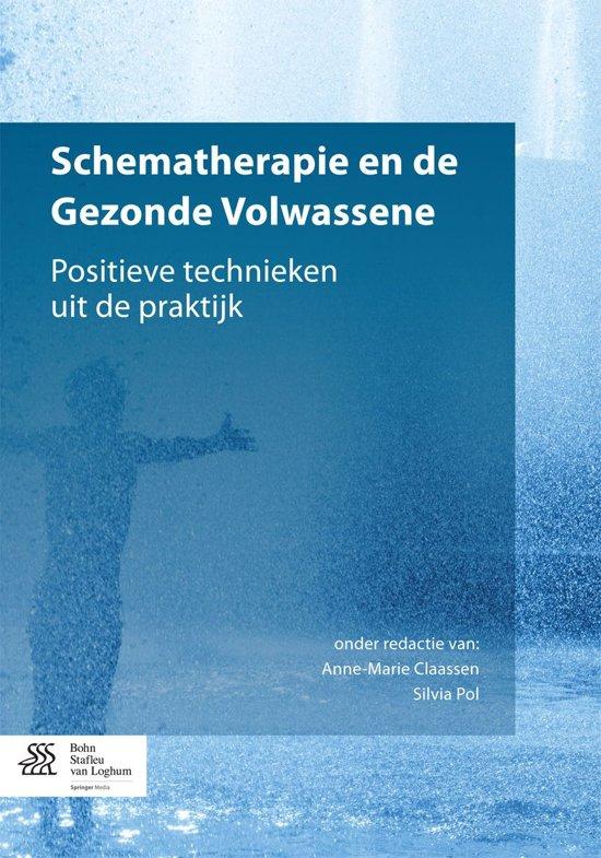 Boek cover Schematherapie en de Gezonde Volwassene van Anne-Marie Claassen (Onbekend)