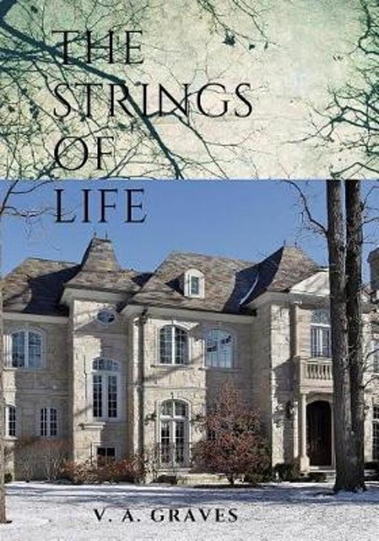 The Strings of Life a Novel
