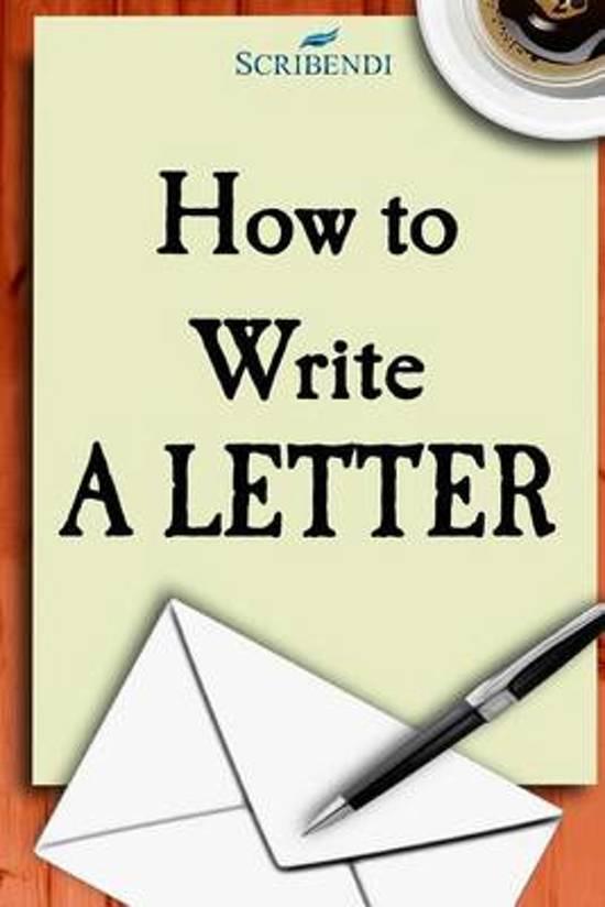Bol how to write a letter scribendi 9781492269090 boeken expocarfo Choice Image