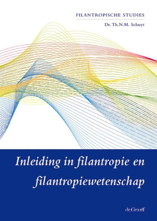 Filantropische Studies Vrije Universiteit Inleiding in filantropie en filantropiewetenschap