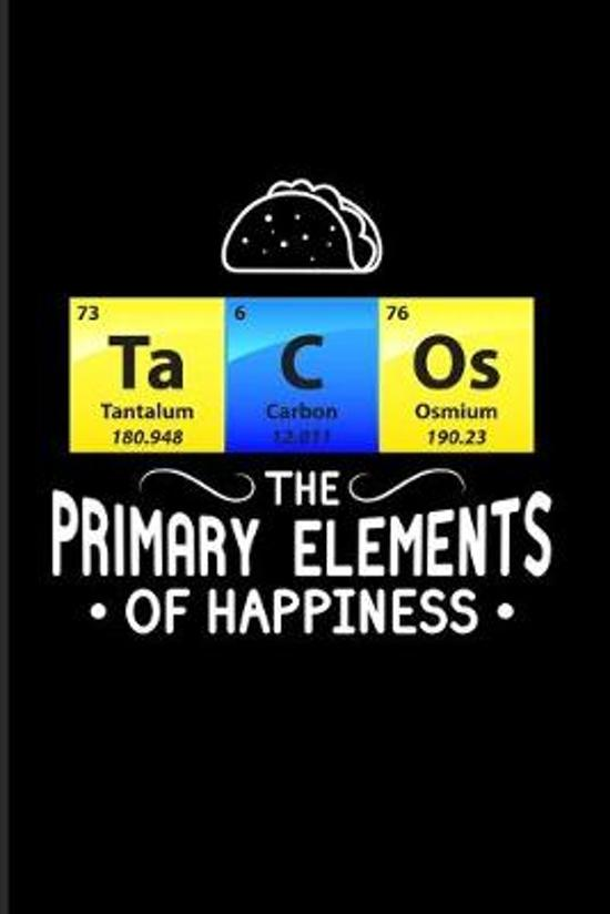 Ta C Os The Primary Elements Of Happiness: Periodic Table Of Elements 2020 Planner - Weekly & Monthly Pocket Calendar - 6x9 Softcover Organizer - For
